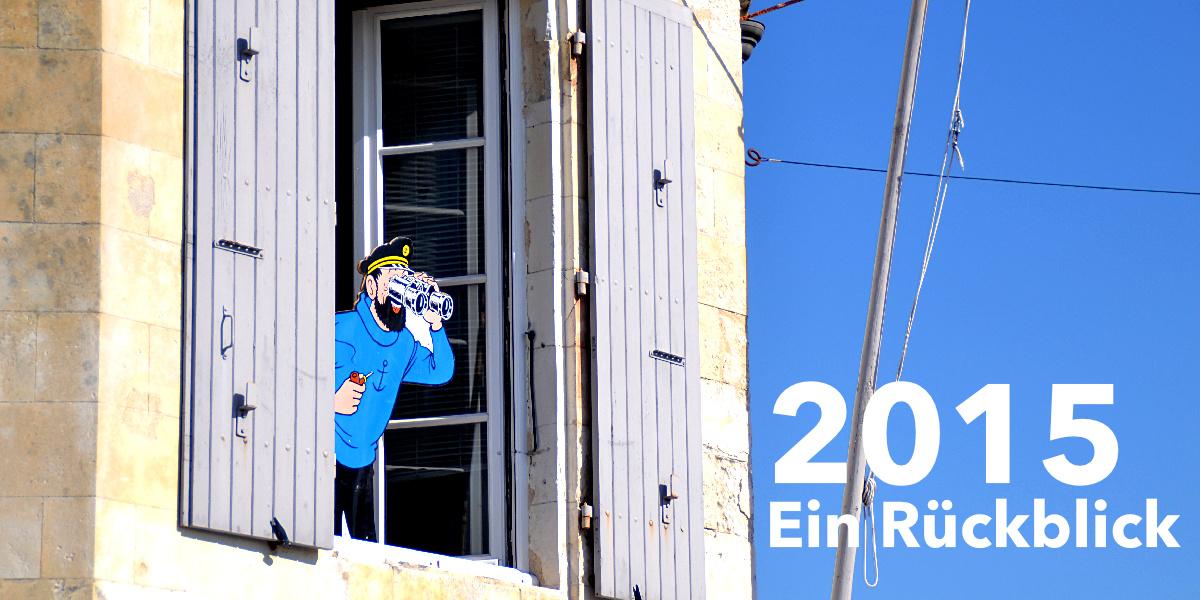 Der Rückblick auf das Jahr 2015 im Weltschaukaste